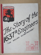 The Story of the 1637th Engineers, The…