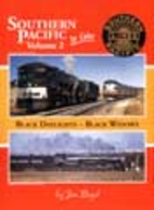Southern Pacific in Color Volume 2: Black…