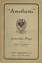 Amethysts : Australian poems by Agnes H.…