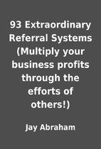 93 Extraordinary Referral Systems (Multiply…