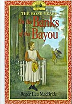 On the Banks of the Bayou (Little House…
