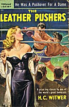The leather pushers by H. C. Witwer