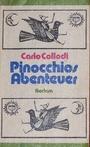Pinocchios Abenteuer - Carlo Collodi