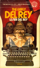 The Early Del Rey Vol 1 by Lester Del Rey