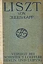 Liszt by Julius Kapp