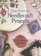 Shay Pendray's Needlecraft Projects by The…