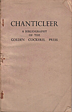 Chanticleer. A bibliography of the Golden…