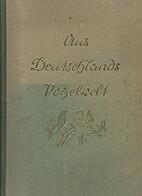 Aus Deutschlands Vogelwelt by Hans von der…
