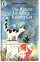 The Almost All-White Rabbity Cat by Meindert…