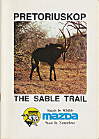 Pretoriuskop The Sable Trail by Honorary…