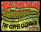 Coffee Calendar 2008: A Celebration of the…