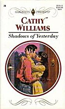 Shadows of Yesterday by Cathy Williams