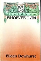 Whoever I Am by Eileen Dewhurst