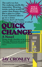 Quick Change by Jay Cronley