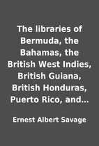 The libraries of Bermuda, the Bahamas, the…