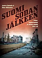 Suomi sodan jälkeen : pelon,…