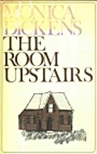 The Room Upstairs by Monica Dickens