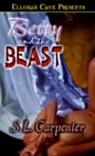 Betty And The Beast by S. L. Carpenter