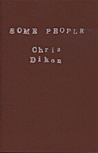 Some People by Chris Diken