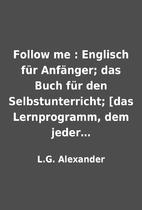 Follow me : Englisch für Anfänger;…