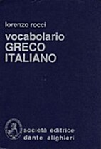 Vocabolario greco-italiano by Lorenzo Rocci