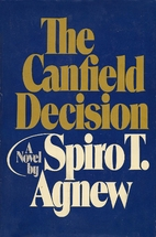 The Canfield decision by Spiro T. Agnew