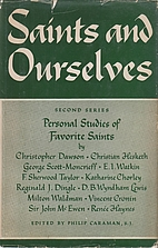 Saints and ourselves; personal studies…