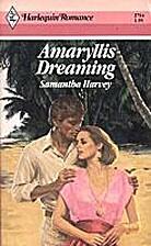 Amaryllis Dreaming by Samantha Harvey
