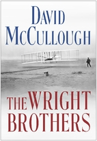 The Wright Brothers by David G. McCullough