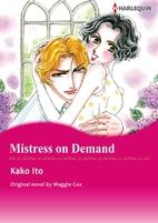 Mistress on Demand [Manga] by Kako Itō
