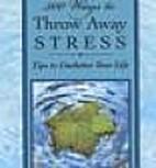 500 ways to throw away stress: Tips to…