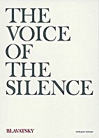 The Voice of the Silence. First Series.…