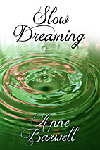 Slow Dreaming by Anne Barwell