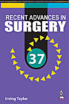 Recent Advances in Surgery – 37 by Irving…
