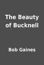 The Beauty of Bucknell by Bob Gaines