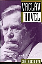 Vaclav Havel: The Authorized Biography by…