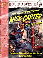 The Master Detective Nick Carter Collection:…