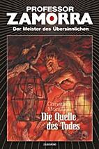 Die Quelle des Todes by Christian Montillon