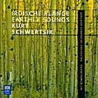 Irdische Klänge Earthly sounds [CD] by Kurt…