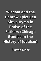 Wisdom and the Hebrew Epic: Ben Sira's…