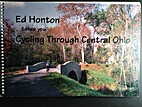 Ed Honton Takes You Cycling Through Central…