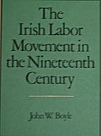 The Irish labor movement in the nineteenth…