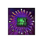 Only Bowie by Various Artists