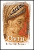 Ovid: Selected Poems by Ovid