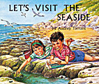 Let's Visit the Seaside by Audrey…