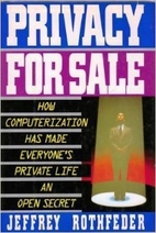 Privacy for Sale: How Computerization Has…
