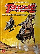 Trigië, 16: De dubbelganger by Don Lawrence