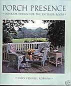 Porch Presence: Interior Design for the…