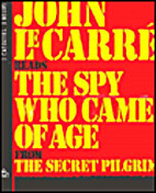 Spy Who Came of Age: from The Secret Pilgrim…