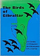 The Birds of Gibraltar by John E. Cortes